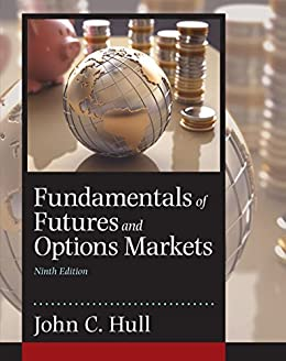 fundamentals futures and options markets 9th edition ebook