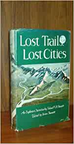 free ebook lost cities lost trails col percy fawcett