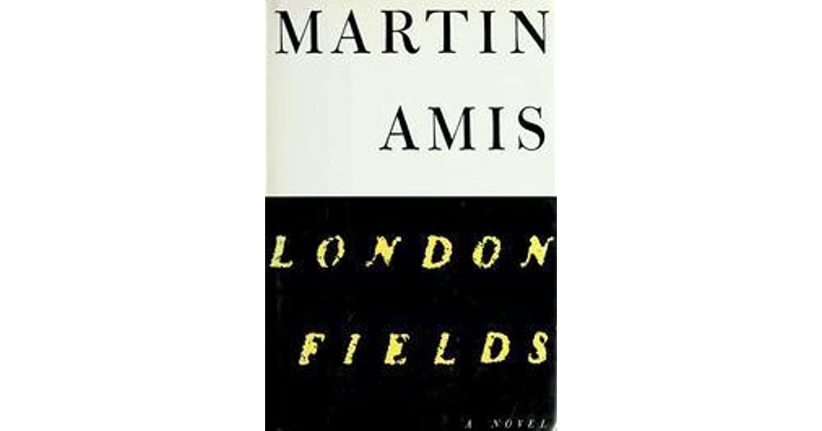 london fields martin amis epub
