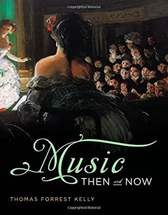 music then and now thomas forrest kelly ebook