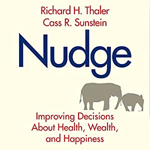 nudge improving decisions about health wealth and happiness epub
