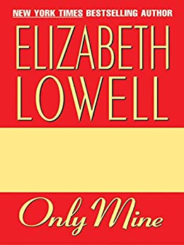 only mine elizabeth lowell epub